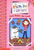 Amazing Days Of Abby Hayes, The #05: Look Before You Leap