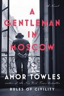 A gentleman in Moscow [CD book] : a novel