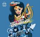 Wonder Woman at Super Hero High [CD book]