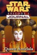 Star Wars. Episode I, journal : Queen Amidala