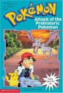 Pokemon Chapter Book #03: Attack Of The Prehistoric Pokemon