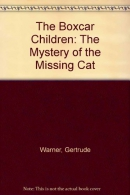 The Boxcar Children: The Mystery of the Missing Cat