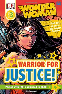 Wonder Woman : Warrior For Justice