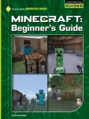 Minecraft Beginner; s Guide