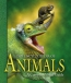The Encyclopedia Of Animals : A Complete Visual Guide