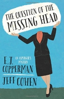 The question of the missing head : an Asperger's mystery