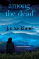 Among the Dead: A Rachel Carver Mystery