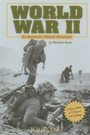 World War II : an interactive history adventure