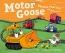 Motor Goose : Rhymes That Go!