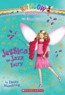 Jessica the Jazz Fairy: A Rainbow Magic Book