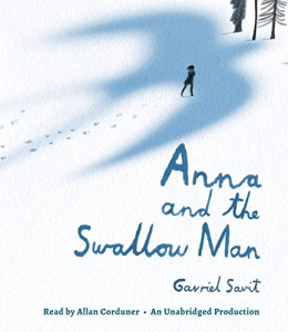 Anna And The Swallow Man [CD Book]