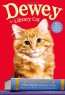 Dewey The Library Cat : A True Story