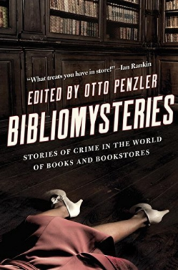 Bibliomysteries : Crime In The World Of Books And Bookstores