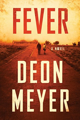 Fever : A Novel