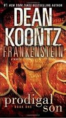 Dean Koontz's Frankenstein. Book one, Prodigal Son