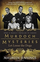 Let loose the dogs : a Murdoch mystery
