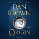 Origin [CD book] : a novel