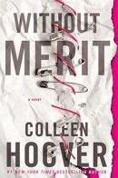 Without merit : a novel