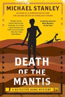 Death of the mantis : a Detective Kubu mystery