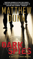 Dark spies : a spycatcher novel