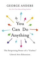 You can do anything : the surprising power of a