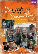Last of the Summer Wine: Vintage 2006