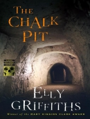 The chalk pit [eBook] : a Ruth Galloway mystery