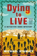 Dying to live : a Detective Kubu mystery