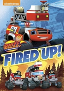 Blaze and the Monster Machines: Fired Up!