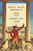 Crazy like a fox : a novel