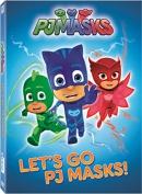 PJ Masks [DVD]. Let's go PJ Masks!