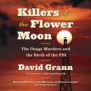 Killers of the Flower Moon [CD book] : the Osage murders and the birth of the FBI