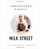 Christopher Kimball's Milk Street : the new home cooking