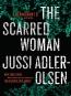 The Scarred Woman [eBook] : A Department Q Novel