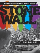 Stonewall--Breaking Out in the Fight for Gay Rights