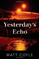 Yesterday's echo : a novel