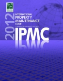 International property maintenance code 2012 : IPMC