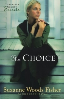 The choice : a novel