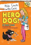 Hero Dog!: A Branches Book