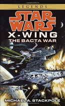 Star Wars. X-wing : The Bacta War