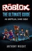 Roblox : The Ultimate Game Guide