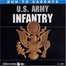 Run to cadence [music CD] : Army Infantry