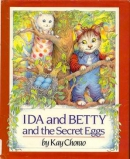 Ida and Betty and the Secret Eggs