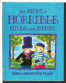 The Story of Horrible Hilda and Henry