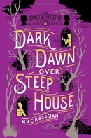 Dark Dawn Over Steep House: The Gower Street Detective: Book 5