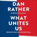 What Unites Us: Reflections on Patriotism