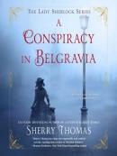 A Conspiracy in Belgravia