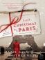 Last Christmas In Paris [eBook] : A Novel Of World War I