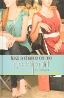 Take a Chance on Me: Gossip Girl, the Carlyles