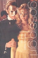 Gossip Girl #11: Don't You Forget About Me: A Gossip Girl Novel